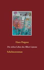 Die sieben Leben des Albert Lejeune