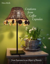 Creations from Coffee Capsules - From Espresso ...