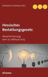 Hessisches Bestattungsgesetz - Aktuelle Fassung...