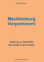 Mecklenburg Vorpommern - Ursprung und Geschicht...