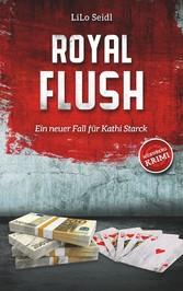 Royal Flush - Ein neuer Fall für Kathi Starck