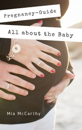 All about the Baby - All about pregnancy, birth...