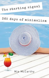 The starting signal...365 days of minimalism - ...