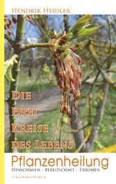 Pflanzenheilung - Die drei Kreise des Lebens