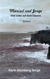 Marisol und Jorge - Eine Liebe auf Gran Canaria