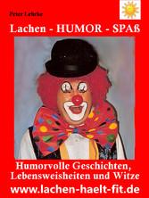 Lachen - Humor - Spaß - Humorvolle Geschichten,...