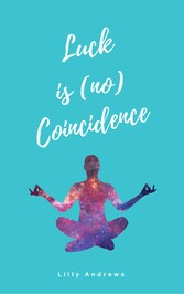 Luck is (no) Coincidence - How we declutter our...