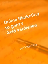 Online Marketing - Geld verdienen im Internet
