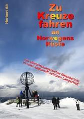 Zu Kreuze fahren an Norwegens Küste - Kreuzfahr...