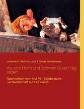 Wo sich Huhn und Schwein Guten Tag sagen - Nach...