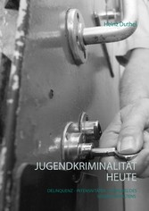Jugendkriminalität heute - Deliquenz - Intensiv...