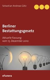 Berliner Bestattungsgesetz - Aktuelle Fassung v...