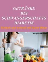 Getränke bei Schwangerschaftsdiabetik - Einfach...
