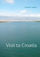 Visit to Croatia - Photographic art and poems