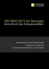 ISO 9001:2015 für Manager - Keine Macht den Sch...