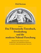 Das Tibetanische Totenbuch, Swedenborg und die ...