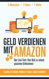 Geld verdienen mit Amazon - Der Live-Test: Von ...