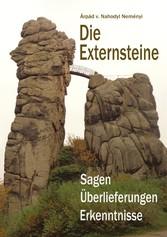 Die Externsteine - Sagen, Überlieferungen, Erke...