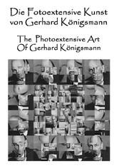 Die Fotoextensive Kunst von Gerhard Königsmann ...