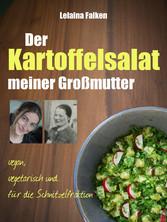 Der Kartoffelsalat meiner Großmutter - vegan, v...