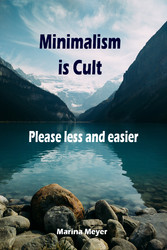 Minimalism is Cult...Please less and easier - T...