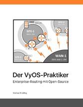 Der VyOS-Praktiker - Enterprise-Routing mit Ope...
