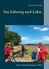 Von Schleswig nach Laboe - Hüttener Berge, Schl...