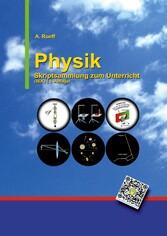 Physik - Skriptsammlung zum Unterricht