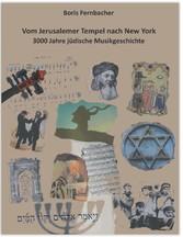 Vom Jerusalemer Tempel nach New York - 3000 Jah...