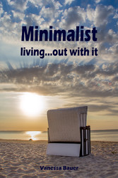 Minimalist living...out with it - Throw ballast...