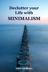 Declutter your Life with Minimalism - Throw Bal...
