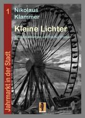 Kleine Lichter - Zwei Erzählungen und ein Kurzr...