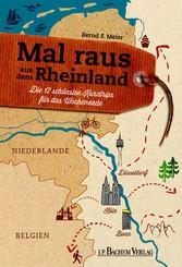 Mal raus aus dem Rheinland - Die 12 schönsten K...