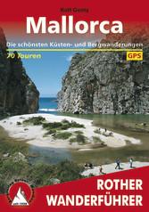 Mallorca - Die schönsten Küsten- und Bergwander...