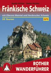 Fränkische Schweiz - mit Oberem Maintal und Hersbrucker Schweiz 50 Touren