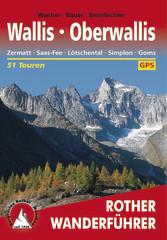 Oberwallis - Zermatt Saas-Fee Lötschental Simpl...