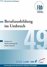 Berufsausbildung im Umbruch - Ansätze zur Moder...