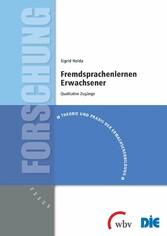 Fremdsprachenlernen Erwachsener - Qualitative Z...