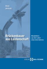 Brückenbauer aus Leidenschaft - Mosaiksteine au...