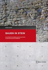 Bauen in Stein - Die Historie der mineralischen...