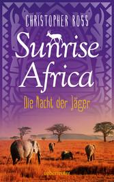 Sunrise Africa - Die Nacht der Jäger (Bd. 2)