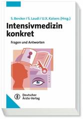 Intensivmedizin konkret - Fragen und Antworten