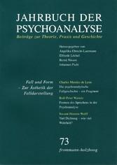 Jahrbuch der Psychoanalyse / Band 73: Fall und ...