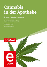 Cannabis in der Apotheke - Erwerb - Abgabe - Be...