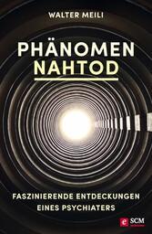 Phänomen Nahtod - Faszinierende Entdeckungen ei...