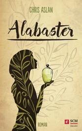 Alabaster - Wenn du das Kostbarste gibst