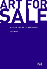 Art for Sale - A Candid View of the Art Market
