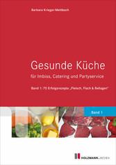 Gesunde Küche für Imbiss, Catering und Partyser...