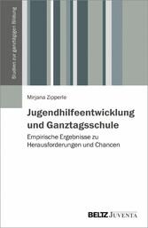 Jugendhilfeentwicklung und Ganztagsschule - Emp...