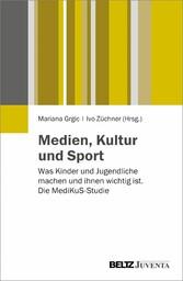 Medien, Kultur und Sport - Was Kinder und Jugen...
